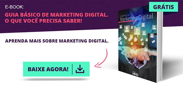 Guia básico de Marketing Digital. O que você precisa saber.