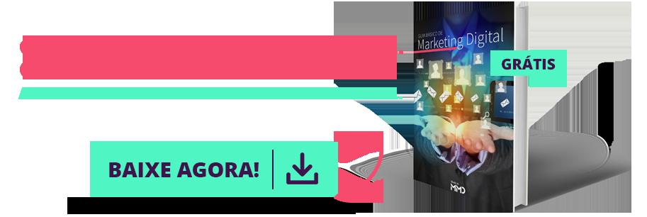 eBook: Guia básico de Marketing Digita. O que você precisa saber!
