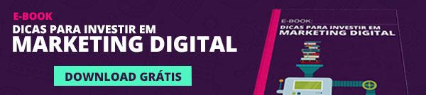 Dicas para investir em marketing digital
